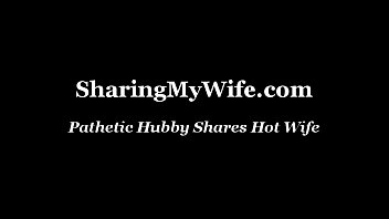 pathetic spouse shares supah-romping-hot wifey